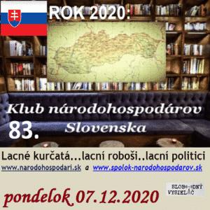Klub národohospodárov Slovenska 83 (repríza)