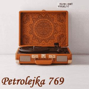 Petrolejka 769 (repríza)