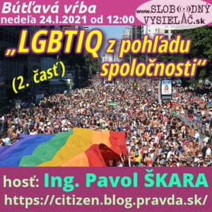 """Bútľavá vŕba 41 (""""LGBTIQ z pohľadu spoločnosti"""") 2. časť"""