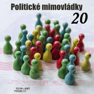 Politické mimovládky 20 (repríza)