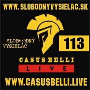Casus belli 113 (repríza)