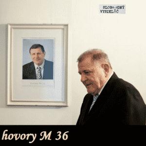 hovory M 36 (repríza)
