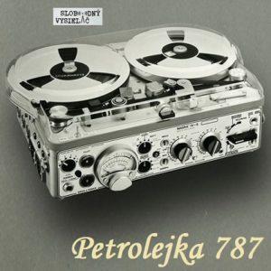 Petrolejka 787 (repríza)