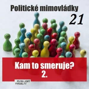 Politické mimovládky 21 (repríza)