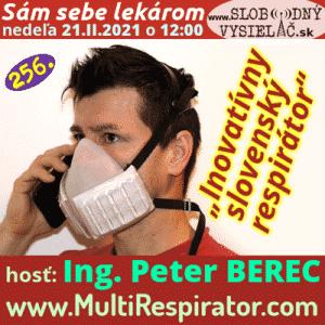 Sám sebe lekárom 256 (Inovatívny slovenský respirátor) repríza