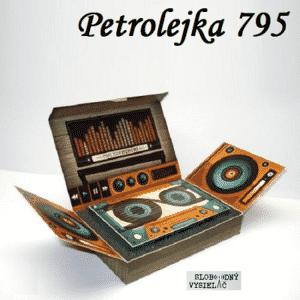 Petrolejka 795 (repríza)