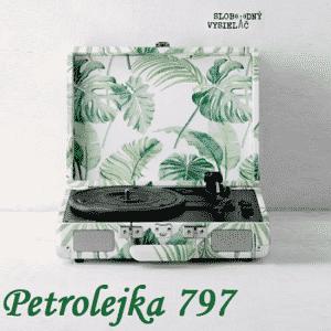 Petrolejka 797 (repríza)