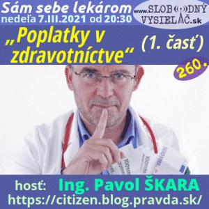 Sám sebe lekárom 260 (Poplatky v zdravotníctve) 1. časť