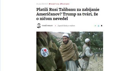 Rusi Talibanu za hlavy Američanov neplatili. Súčasťou Bidenovej predvolebnej kampane bola dezinformácia.