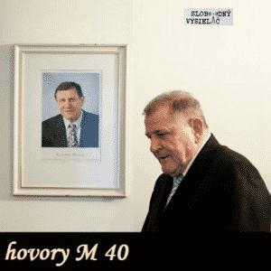 hovory M 40 (repríza)