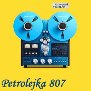 Petrolejka 807 (repríza)