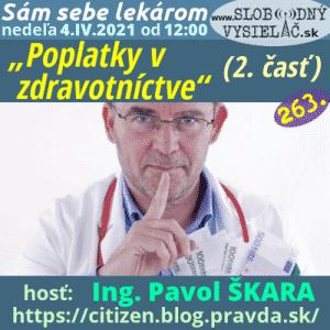 Sám sebe lekárom 263 (Poplatky v zdravotníctve) 2. časť (repríza)