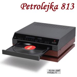 Petrolejka 813 (repríza)