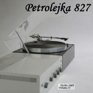Petrolejka 827 (repríza)