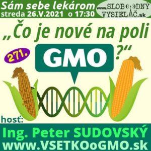 Sám sebe lekárom 271 (Čo je nové na poli GMO?) repríza