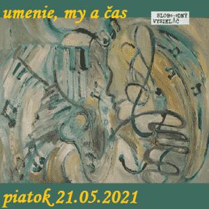 Umenie, my a čas 62 (repríza)