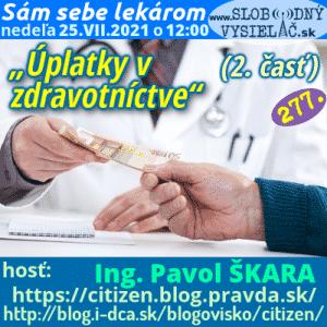 Sám sebe lekárom 277 (Úplatky v zdravotníctve) 2. časť (repríza)