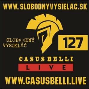 Casus belli 127 (repríza)
