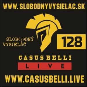 Casus belli 128 (repríza)