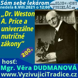 Sám sebe lekárom 280 (Dr. Weston A. Price a univerzálne nutričné zákony)