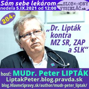 Sám sebe lekárom 284 (Dr. Lipták kontra Ministerstvo zdravotníctva Slovenskej republiky, Zväz ambulantných poskytovateľov a Slovenská lekárska komora) repríza
